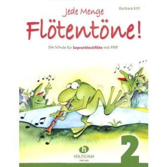 #Jede Menge Flötentöne f. Sopranflöte Band 2